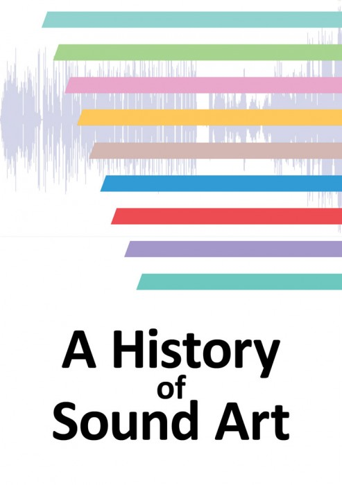 A-History-of-Sound-ArtTaylorCahen_2011